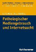 Cover-Bild zu Pathologischer Mediengebrauch und Internetsucht (eBook) von Wölfling, Klaus