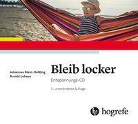 Cover-Bild zu Bleib locker von Klein-Heßling, Johannes