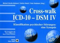 Cover-Bild zu Crosswalk ICD-10 - DSM IV von Schulte-Markwort, Michael