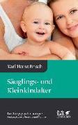 Cover-Bild zu Säuglings- und Kleinkindalter von Brisch, Karl Heinz