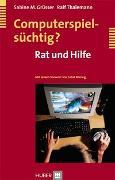 Cover-Bild zu Computerspielsüchtig? von Grüsser, Sabine M