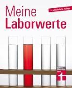 Cover-Bild zu Meine Laborwerte von Bastigkeit, Matthias