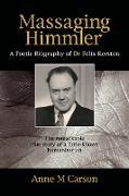 Cover-Bild zu Carson, Anne M: Massaging Himmler