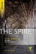 Cover-Bild zu Golding, William: The Spire: York Notes Advanced