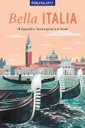 Cover-Bild zu POLYGLOTT on tour Reiseführer Bella Italia (eBook) von Stadler, Eva