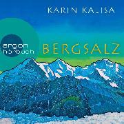 Cover-Bild zu Kalisa, Karin: Bergsalz (Ungekürzte Lesung) (Audio Download)