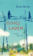 Cover-Bild zu Kalisa, Karin: Sungs Laden (eBook)