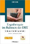 Cover-Bild zu Ergotherapie im Rahmen der DBT (eBook) von Voelzke, Maik (Hrsg.)