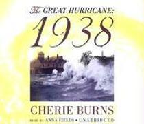 Cover-Bild zu Burns, Cherie: The Great Hurricane: 1938