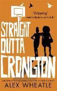Cover-Bild zu Straight Outta Crongton von Wheatle, Alex