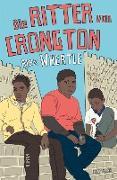 Cover-Bild zu Die Ritter von Crongton (eBook) von Wheatle, Alex