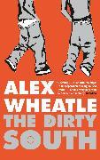 Cover-Bild zu The Dirty South (eBook) von Wheatle, Alex