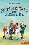Cover-Bild zu Funke, Cornelia: Die Wilden Hühner und das Glück der Erde