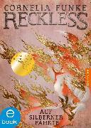 Cover-Bild zu Funke, Cornelia: Reckless 4 (eBook)