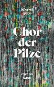 Cover-Bild zu Goto, Hiromi: Chor der Pilze