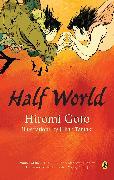 Cover-Bild zu Goto, Hiromi: Half World