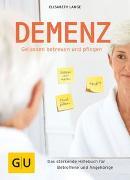 Cover-Bild zu Demenz - gelassen betreuen und pflegen von Lange, Elisabeth