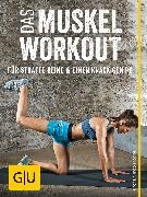 Cover-Bild zu Das Muskel-Workout für straffe Beine und einen knackigen Po (eBook) von Froböse, Ingo