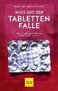 Cover-Bild zu Raus aus der Tablettenfalle! von Froböse, Ingo