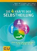 Cover-Bild zu Die 4 Kräfte der Selbstheilung (eBook) von Cavelius, Anna