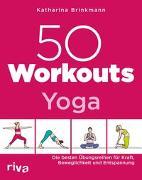 Cover-Bild zu 50 Workouts - Yoga von Brinkmann, Katharina