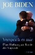 Cover-Bild zu Biden, Joe: Versprich es mir (eBook)