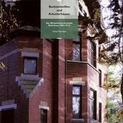 Cover-Bild zu Flury-Rova, Moritz: Backsteinvillen und Arbeiterhäuser