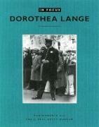 Cover-Bild zu Keller, Judith (Gespielt): In Focus: Dorothea Lange: Photgraphs from the J. Paul Getty Museum