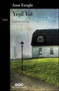 Cover-Bild zu Enright, Anne: Yesil Yol