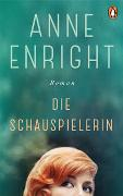 Cover-Bild zu Enright, Anne: Die Schauspielerin