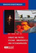 Cover-Bild zu Besch, Florian: Standard-Einsatz-Regeln: Einsatz bei Photovoltaik-, Windenergie- und Biogasanlagen