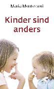 Cover-Bild zu Montessori, Maria: Kinder sind anders