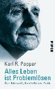 Cover-Bild zu Alles Leben ist Problemlösen von Popper, Karl R.