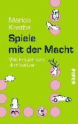 Cover-Bild zu Spiele mit der Macht von Knaths, Marion
