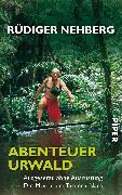Cover-Bild zu Abenteuer Urwald von Nehberg, Rüdiger