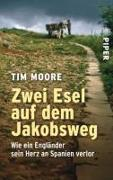 Cover-Bild zu Zwei Esel auf dem Jakobsweg von Moore, Tim
