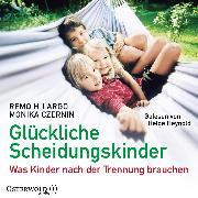 Cover-Bild zu Glückliche Scheidungskinder (Audio Download) von Largo, Remo H.