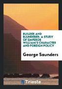 Cover-Bild zu Saunders, George: Builder and Blunderer