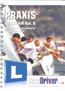 Cover-Bild zu BoatDriver Swiss Praxis-Buch Segelschiff Kat. D