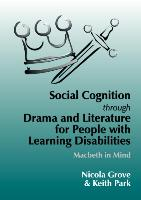 Cover-Bild zu Social Cognition Through Drama and Literature for People with Learning Disabilities von Grove, Nicola