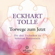 Cover-Bild zu Tolle, Eckhart: Torwege zum Jetzt