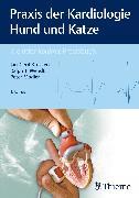 Cover-Bild zu Praxis der Kardiologie Hund und Katze (eBook) von Modler, Peter