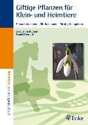 Cover-Bild zu Giftige Pflanzen für Klein- und Heimtiere (eBook) von Kupper, Jacqueline