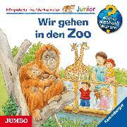 Cover-Bild zu Wieso? Weshalb? Warum? junior. Wir gehen in den Zoo (Audio Download) von Mennen, Patricia