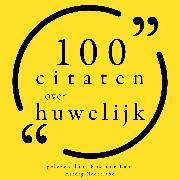 Cover-Bild zu Bukowski, Charles: 100 Citaten over Huwelijk (Audio Download)