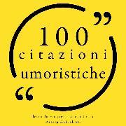 Cover-Bild zu Bukowski, Charles: 100 citazioni umoristiche (Audio Download)