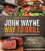 Cover-Bild zu The John Wayne Way to Grill von Books, Media Lab