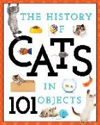 Cover-Bild zu The History of Cats in 101 Objects von Media Lab Books