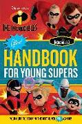 Cover-Bild zu The Incredibles Official Handbook for Young Supers: Your Guide to Becoming the Best Super You Can Be von Media Lab Books