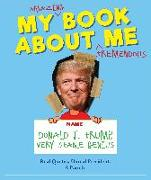 Cover-Bild zu My Book about Me by Donald J. Trump (a Parody) von Media Lab Books
